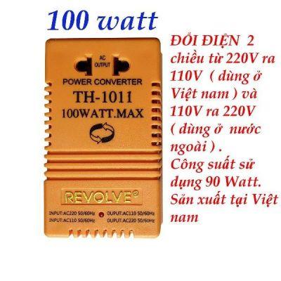 Đổi nguồn Revolve 220V sang 110V và ngược lại (Công suất 100W) TH-1011